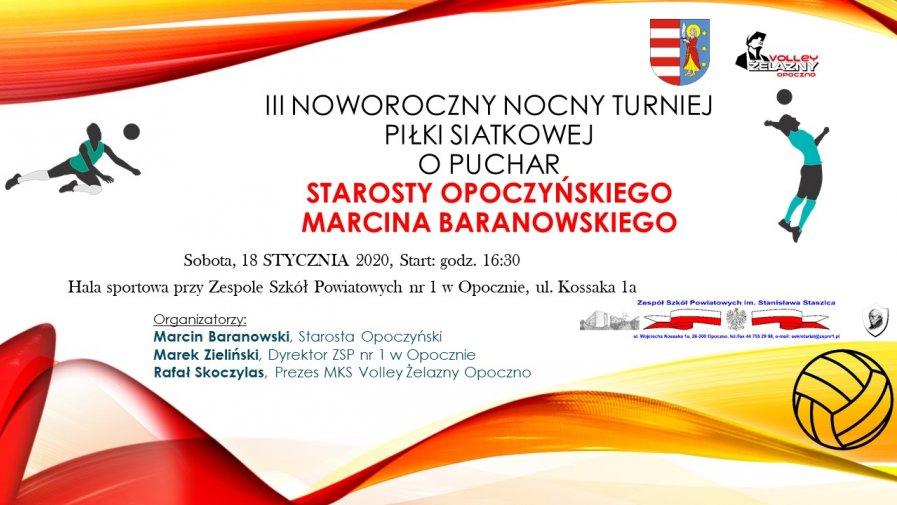 Starosta Marcin Baranowski serdecznie zaprasza wszystkich na III Noworoczny Nocny Turniej Piłki Siatkowej.