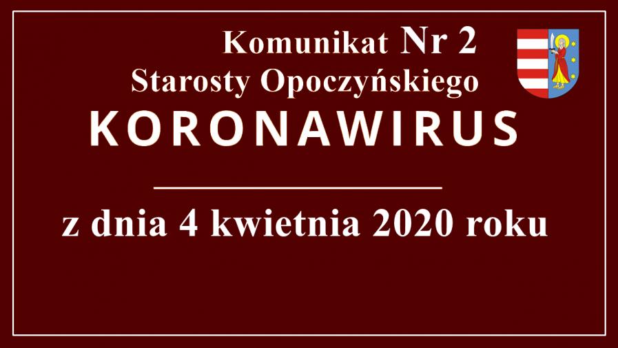 Komunikat Starosty Opoczyńskiego nr 2