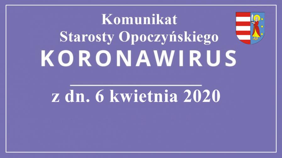 Komunikat Starosty Opoczyńskiego z 6 kwietnia 2020 roku