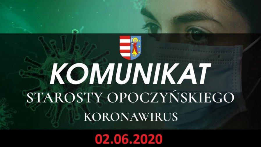 Komunikat dotyczący sytuacji epidemicznej na terenie powiatu opoczyńskiego – stan na dzień 2 czerwca 2020 r. godz. 13.00