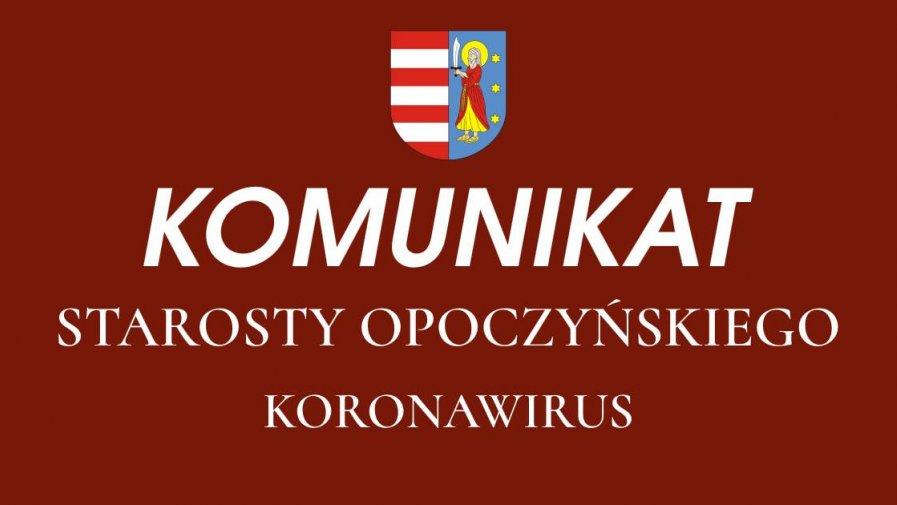 Komunikat Starosty Opoczyńskiego dotyczący sytuacji epidemicznej na terenie powiatu opoczyńskiego – stan na dzień 24 czerwca 2020 r. godz. 13.00