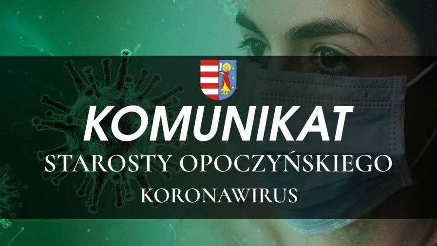 Komunikat Starosty Opoczyńskiego 04.07.2020
