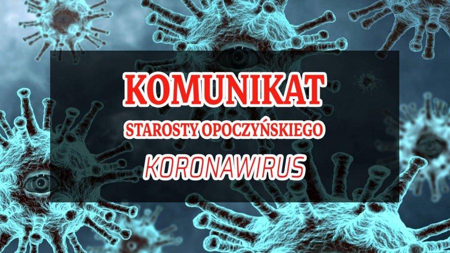 Komunikat Starosty Opoczyńskiego dotyczący sytuacji epidemicznej na terenie powiatu opoczyńskiego – stan na dzień 20 sierpnia 2020 r. godz. 11:00