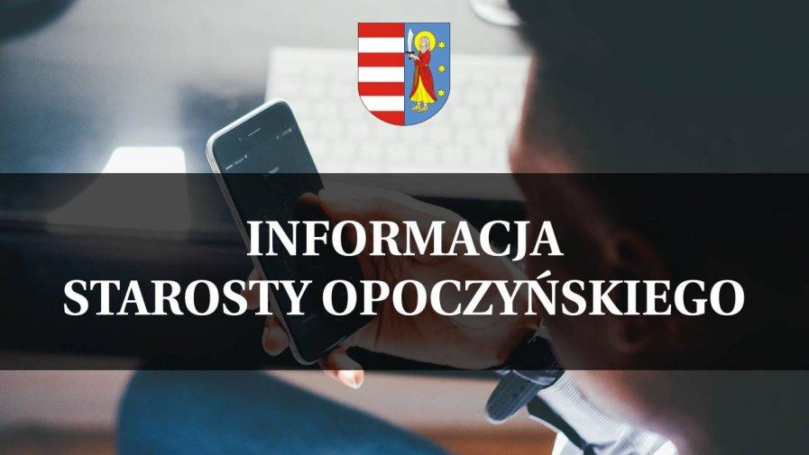 Informacja Starosty Opoczyńskiego z dnia 25 listopada 2020